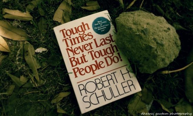 Tough Times never last But........